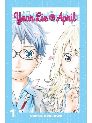 cover image of Your Lie in April, Volume 1